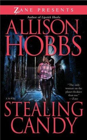 Stealing Candy Allison Hobbs