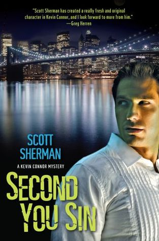 Second You Sin (Kevin Connor Mystery #2) Scott  Sherman