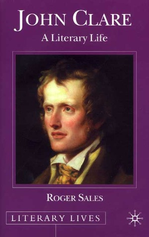 John Clare: A Literary Life  by  Roger Sales