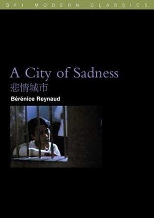 A City of Sadness  by  Bérènice Reynaud