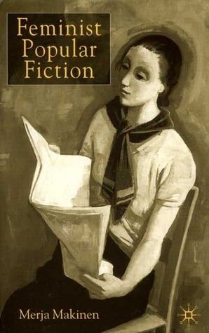 Feminist Popular Fiction Merja Makinen