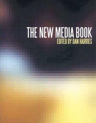 The New Media Book  by  Dan Harries