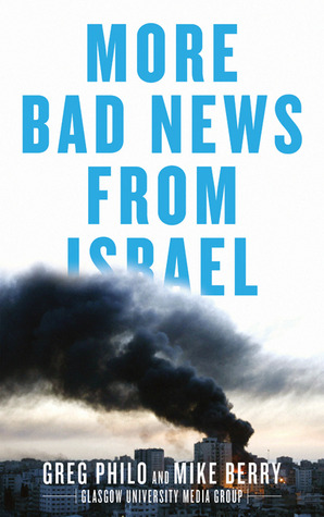 More Bad News From Israel Greg Philo
