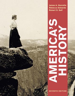 Americas History, Combined Volume James A. Henretta