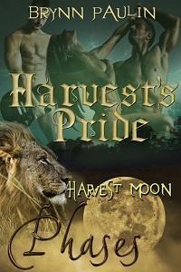 Harvests Pride (Phases, #9) Brynn Paulin