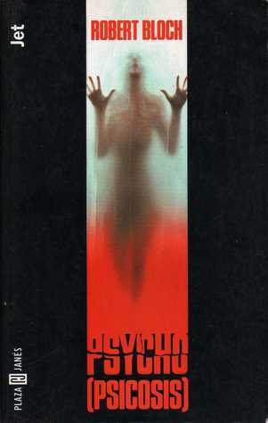 Psicosis  by  Robert Bloch