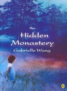 The Hidden Monastery Gabrielle Wang