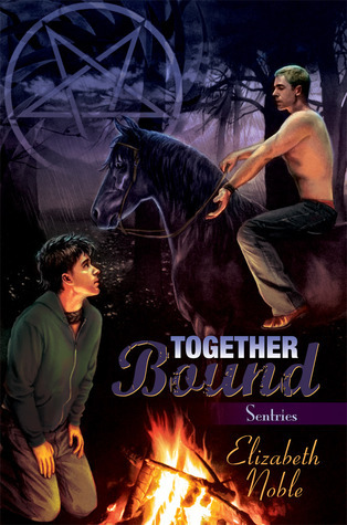Together Bound (Sentries, #2) Elizabeth  Noble