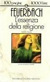 Lessenza della religione  by  Ludwig Feuerbach