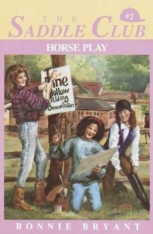 Horse Play (Saddle Club, #7)  by  Bonnie Bryant