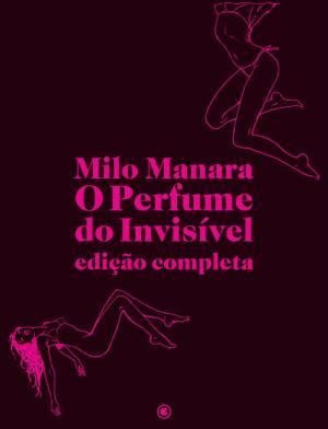 O perfume do Invisível  by  Milo Manara