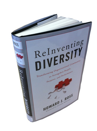 Reinventing Diversity: Transforming Organizational Community to Strengthen People, Purpose, and Performance  by  Howard J. Ross