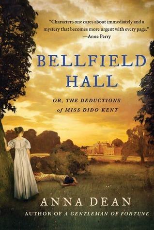 Bellfield Hall (A Dido Kent Mystery, #1)  by  Anna Dean