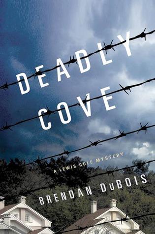 Deadly Cove: A Lewis Cole Mystery Brendan DuBois