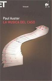 La musica del caso  by  Paul Auster