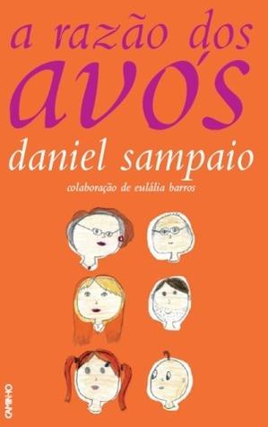 A Razão dos Avós  by  Daniel Sampaio