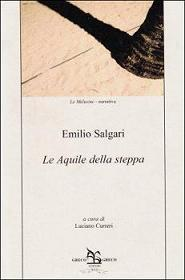 Le Aquile Della Steppa Emilio Salgari