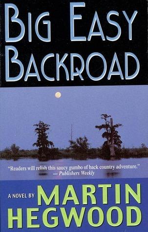 Big Easy Backroad  by  Martin Hegwood
