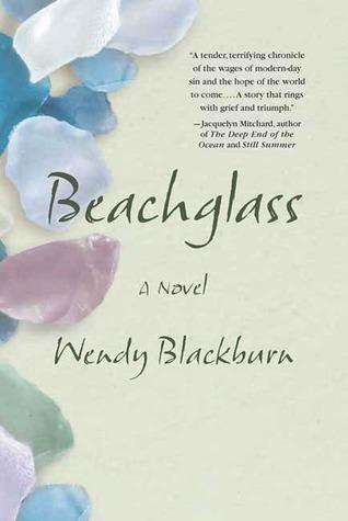 Beachglass: A Novel  by  Wendy Blackburn