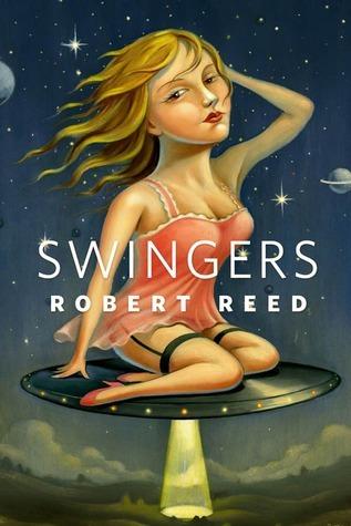 Swingers  by  Robert Reed