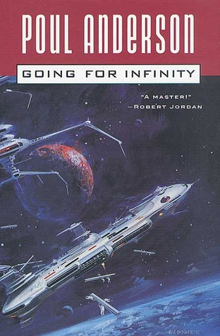 Going For Infinity: A Literary Journey Poul Anderson