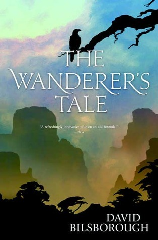 The Wanderers Tale David Bilsborough