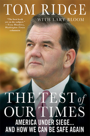 Test of Our Times Tom Ridge