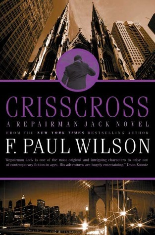 Crisscross (Repairman Jack, #8) F. Paul Wilson