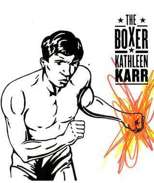 The Boxer Kathleen Karr