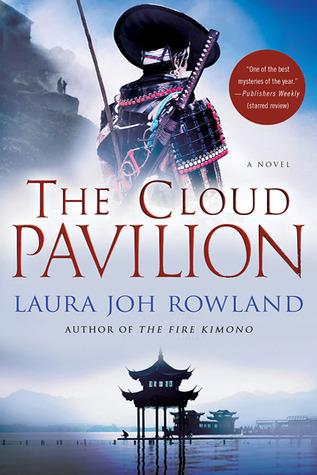 Cloud Pavilion Laura Joh Rowland