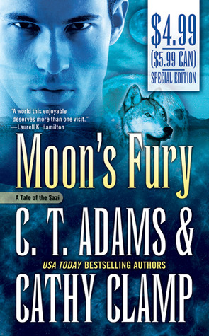 Moons Fury (A Tale of the Sazi, #5)  by  C.T. Adams