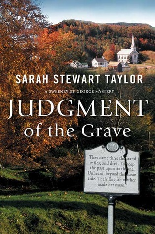 Judgment of the Grave (A Sweeney St. George Mystery #3) Sarah Stewart Taylor