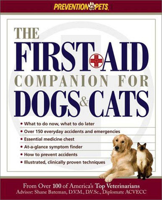 The First Aid Companion for Dogs & Cats Amy D. Shojai