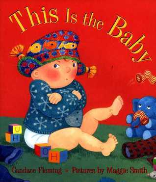 This Is the Baby (Melanie Kroupa Books) (Melanie Kroupa Books) Candace Fleming