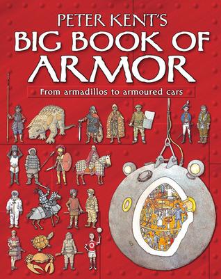 Peter Kents Big Book of Armor Peter Kent