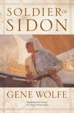 Soldier of Sidon Gene Wolfe