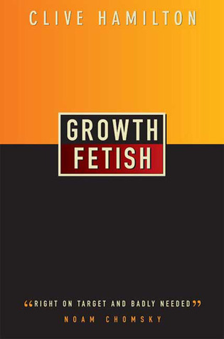 Growth Fetish Clive Hamilton
