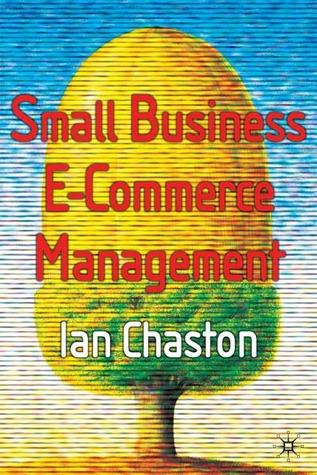 Small Business E-Commerce Management Ian Chaston