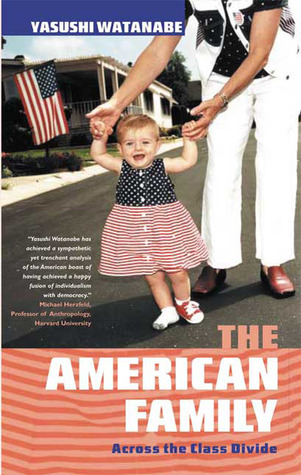 American Family: Across the Class Divide  by  Yasushi Watanabe