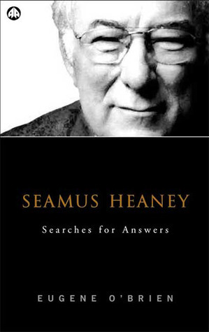Seamus Heaney: Searches For Answers Eugene OBrien