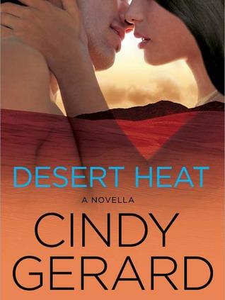 Desert Heat: A Novella Cindy Gerard