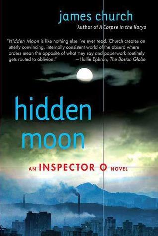 Hidden Moon: An Inspector O Novel  by  James Church