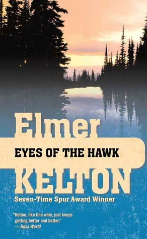 Eyes of the Hawk  by  Elmer Kelton