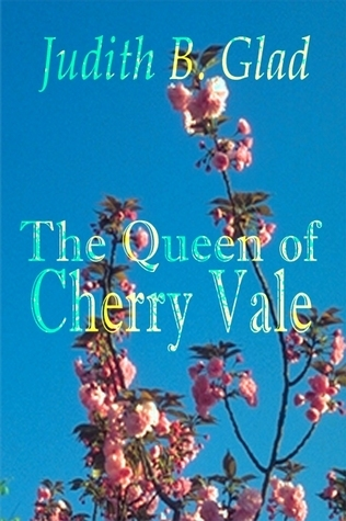 The Queen Of Cherry Vale  by  Judith B. Glad