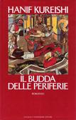 Il Budda delle periferie  by  Hanif Kureishi