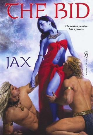 The Bid  by  Jax