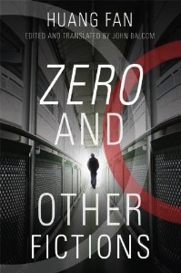 Zero and Other Fictions Fan Huang