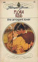 The Arrogant Lover (Harlequin Presents, #848)  by  Flora Kidd