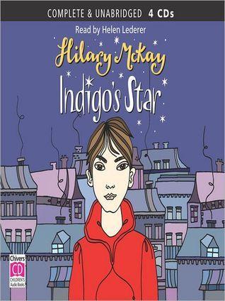 Indigos Star: Casson Family Series, Book 2 Hilary McKay
