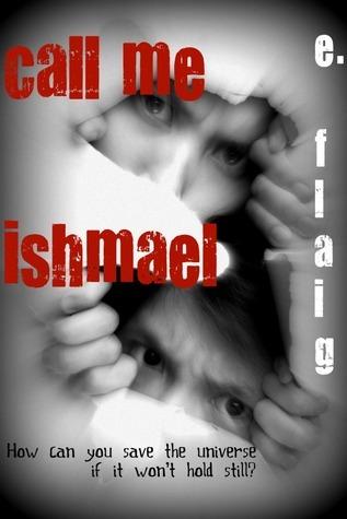 Call Me Ishmael  by  Erick Flaig